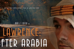 The final chapter to Lawrence of Arabia